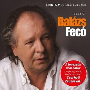 Érints meg még egyszer - Best of Balázs Fecó