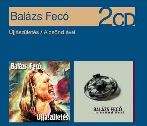 Újjászületés / A csönd éve (2 CD)
