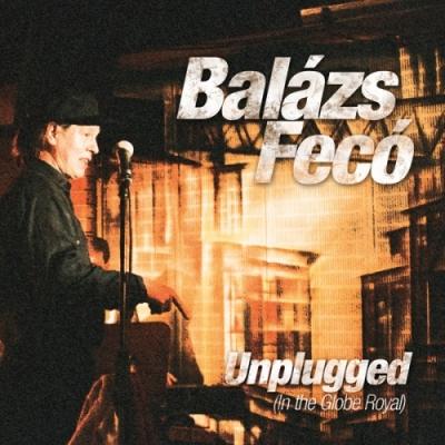 Ismét kapható Balázs Fecó 1996-os Unplugged albuma!