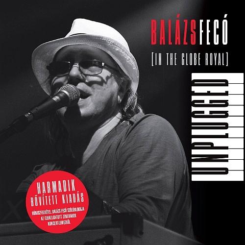 Balázs Fecó - Unplugged (In the Globe Royal)